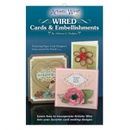 Artistic Wire Tools Wired Cards & Embellishments Booklet .