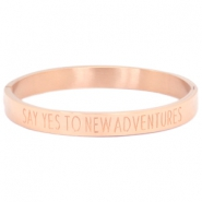 "Stainless steel bracelet with quote ""SAY YES TO NEW ADVENTURES"" Rose gold"
