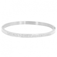"Stainless steel bracelet thin with quote ""SAY YES TO NEW ADVENTURES"" Silver"